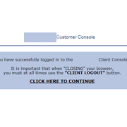 Customer Console - Still part of the Log In Process